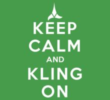 keep calm and kling-on Kids Tee