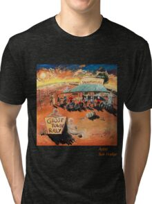 Ghost Town Rally - Silverton Outback NSW Tri-blend T-Shirt