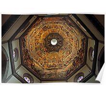 The Dome of Basilica di Santa Maria del Fiore in Florence Poster