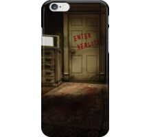 Enter Reality iPhone Case/Skin
