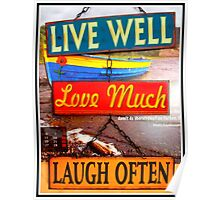 Live well...love much...laugh often Poster