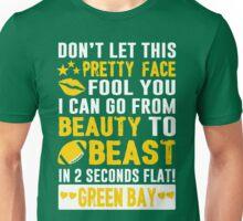 Beauty To Beast. Love Green Bay Football. Unisex T-Shirt