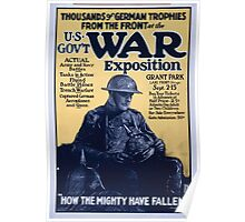 Thousands of German trophies from the front at the US govt war exposition Poster