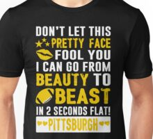 Beauty To Beast. Love Pittsburgh Football. Unisex T-Shirt