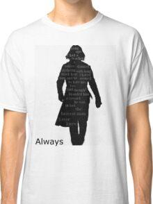 Severus Snape Always. Classic T-Shirt