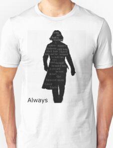Severus Snape Always. Unisex T-Shirt