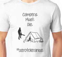 Campers must DIE Unisex T-Shirt