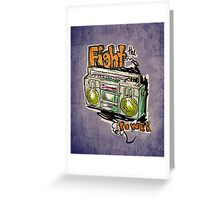Fight the Power! Greeting Card