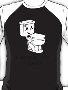 The bog standard T-shirt T-Shirt