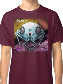 Ghek: Sing For Me Classic T-Shirt