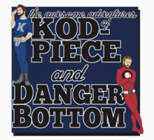 KODPIECE AND DANGER BOTTOM by tripinmidair