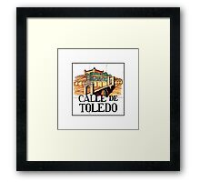 Calle de Toledo, Madrid Street Sign, Spain Framed Print