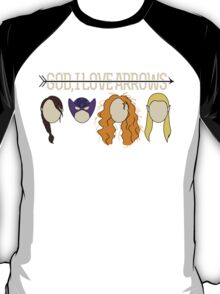 God, I Love Arrows T-Shirt
