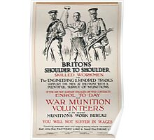 Britons shoulder to shoulder Get into the factory line feed the firing line 509 Poster