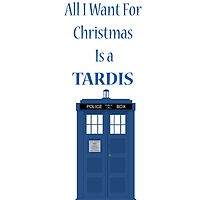 All i want for christmas is a tardis by Winkham