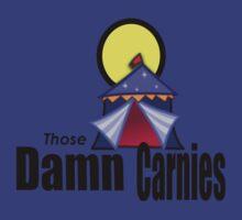 those damn carnies circus big top by Tia Knight