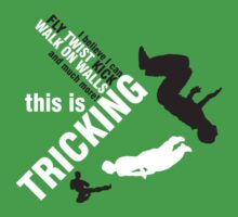 I believe I can FLY, TWIST, KICK and much more: this is TRICKING! by 360fun