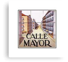 Calle Mayor, Madrid Street Sign, Spain Canvas Print