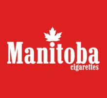Manitoba Cigarettes by Ben Parker