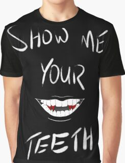 Show Me Your Teeth White ver Graphic T-Shirt