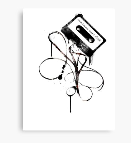 Mixtapes Aren't Dead... Canvas Print