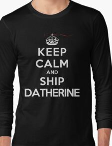 Keep Calm and SHIP Datherine (Vampire Diaries) DS Long Sleeve T-Shirt