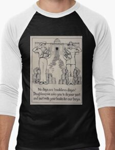 No days are bookless days! Poughkeepsie asks you to do your part and part with your books for our boys 002 Men's Baseball ¾ T-Shirt