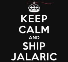 Keep Calm and SHIP Jalaric (Vampire Diaries) DS by rachaelroyalty