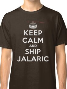 Keep Calm and SHIP Jalaric (Vampire Diaries) DS Classic T-Shirt