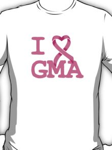I Heart GMA - Breast Cancer Awareness T-Shirt