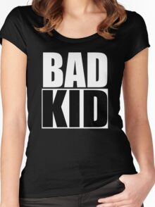 Bad Kid Women's Fitted Scoop T-Shirt