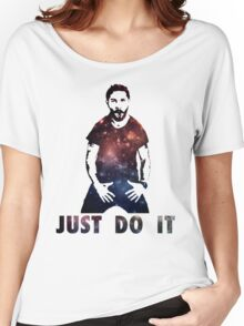 Just Do It Shia Labeouf Galaxy Women's Relaxed Fit T-Shirt