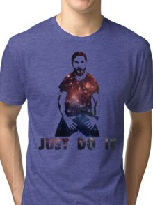 Just Do It Shia Labeouf Galaxy Tri-blend T-Shirt