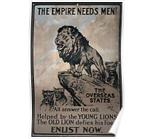 The empire needs men! The overseas states all answer the call Helped by the young lions the old lion defies his foes Enlist now Poster