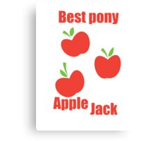 AppleJack is best pony Canvas Print