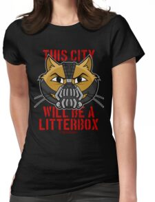 Cheshire POP! - This City Will Be A Litterbox Womens Fitted T-Shirt