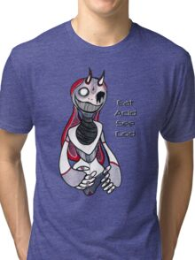 Eat Acid See God Tri-blend T-Shirt