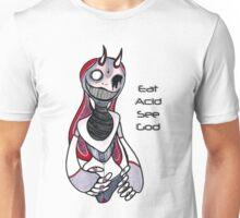 Eat Acid See God Unisex T-Shirt