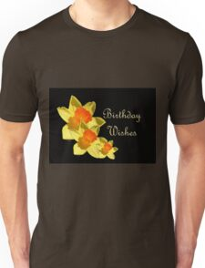 Daffodils Isolated On Black Birthday Wishes Unisex T-Shirt