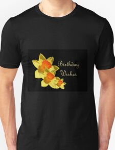 Daffodils Isolated On Black Birthday Wishes T-Shirt