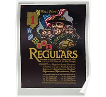 Regulars They were in it at the first There to the last and with Old Glory all the way through Poster