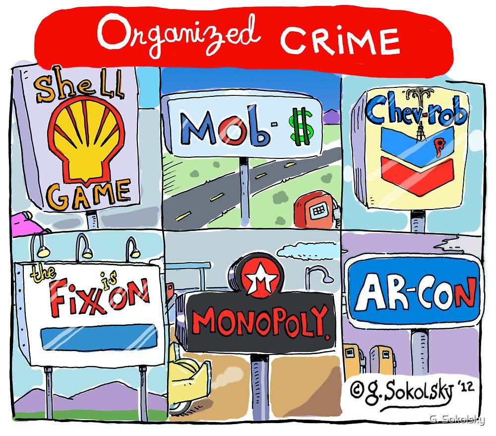 """Organized Crime"" by G. Sokolsky"