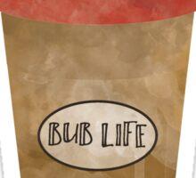 Bub Life Sticker