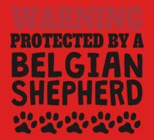 Protected By A Belgian Shepherd Kids Tee