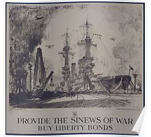 Provide the sinews of war buy Liberty Bonds 003 Poster