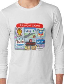 """Organized Crime"" Long Sleeve T-Shirt"