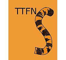 ttfn Photographic Print
