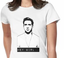 Hey Girl... Womens Fitted T-Shirt