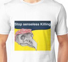 Stop senseless killing Unisex T-Shirt
