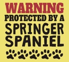 Protected By A Springer Spaniel Baby Tee
